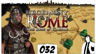 Hegemony Rome #032 - Massenschlacht in Gallien | The Rise of Caesar German Gameplay