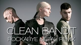 Clean Bandit Rockabye Metal Remix by Jotun Studio