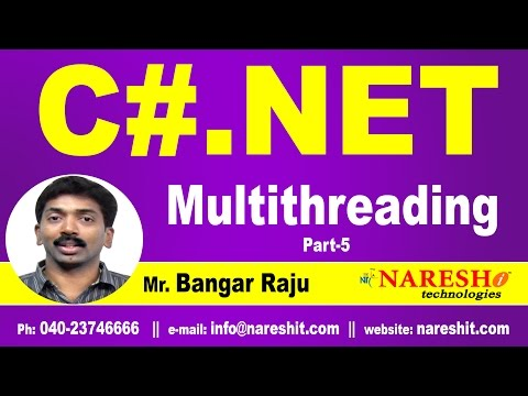 multithreading-in-c#-net-part-5-|-c#.net-tutorial-|-mr.-bangar-raju