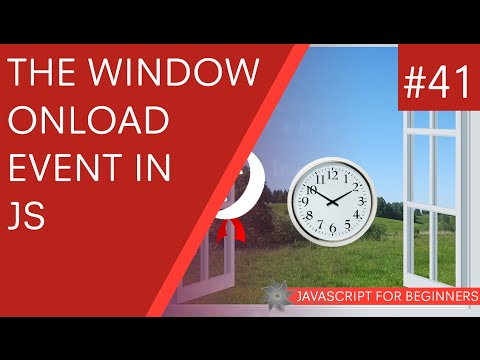 JavaScript Tutorial For Beginners #41 - Window onLoad Event