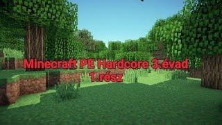 ELKEZDJÜK!!! - Minecraft PE Hardcore 3.évad 1.rész /w LEVIGAMER