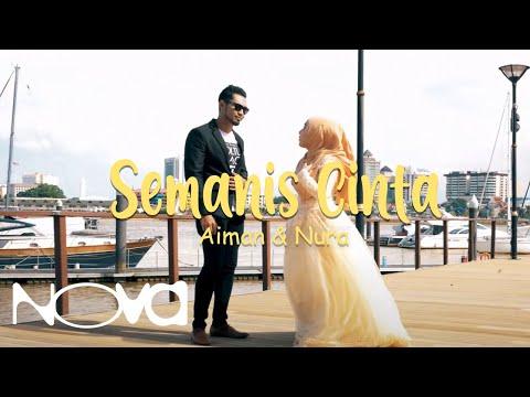 SEMANIS CINTA - AIMAN & NURA (OFFICIAL MUSIC VIDEO)