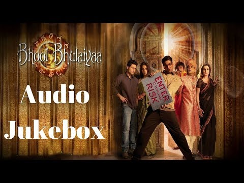 Bhool bhoolaiya audio jukebox