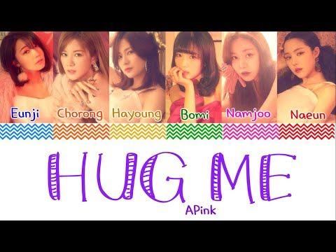 APINK (에이핑크) - 'HUG ME' (안아줘요) Lyrics [Color Coded_Han_Rom_Eng]