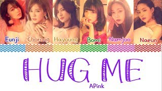 [3.25 MB] APINK (에이핑크) - 'HUG ME' (안아줘요) Lyrics [Color Coded Han Rom Eng]