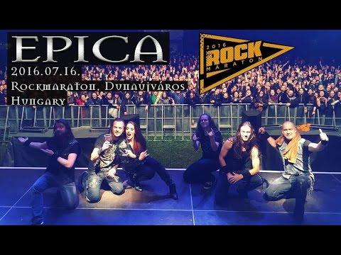 Epica - 2016.07.16. Rockmaraton, Dunaújváros, Hungary [FULL SHOW]