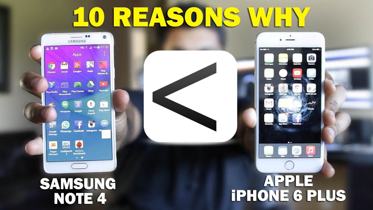 10 Reasons Why iPhone 6 Plus Is Better Than Samsung Note 4 ...