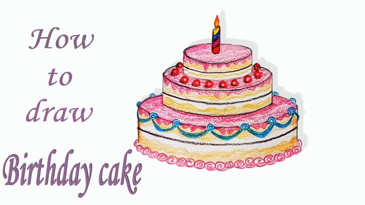 How To Draw Birthday Cake Step By Step Very Easy Art Video Youtube