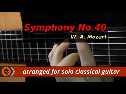 W. A. Mozart - Symphony No.40, 1st mvt (classical guitar arrangement by Emre Sabuncuoğlu)