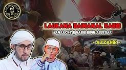 YAN LUCKY FEAT HABIB BIDIN   LAUKANA BAINANAL HABIB   AZZAHIR LIVE MRANGGEN DEMAK