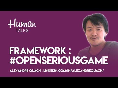 #OpenSeriousGame, un framework de transmission libre et récursif par Alexandre Quach