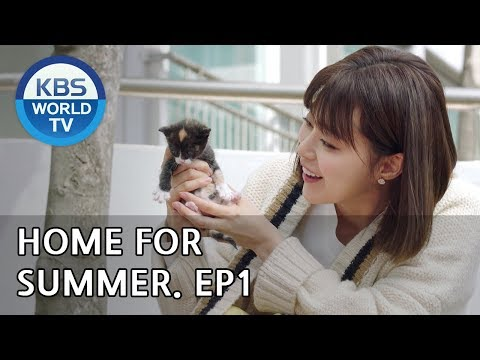 Home For Summer I 여름아 부탁해 - Ep.1 [SUB : ENG,CHN/ 2019.05.06]