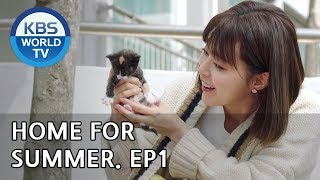 Home for Summer I 여름아 부탁해 - Ep.1 SUB  ENG,CHN/ 2019.05.06