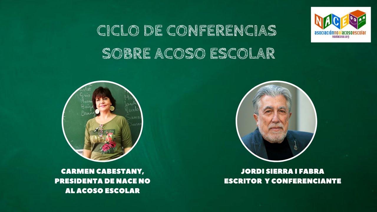 NACE No al Acoso Escolar CICLO CONFERENCIAS SEMANA CONTRA ACOSO ESCOLAR: Jordi Sierra