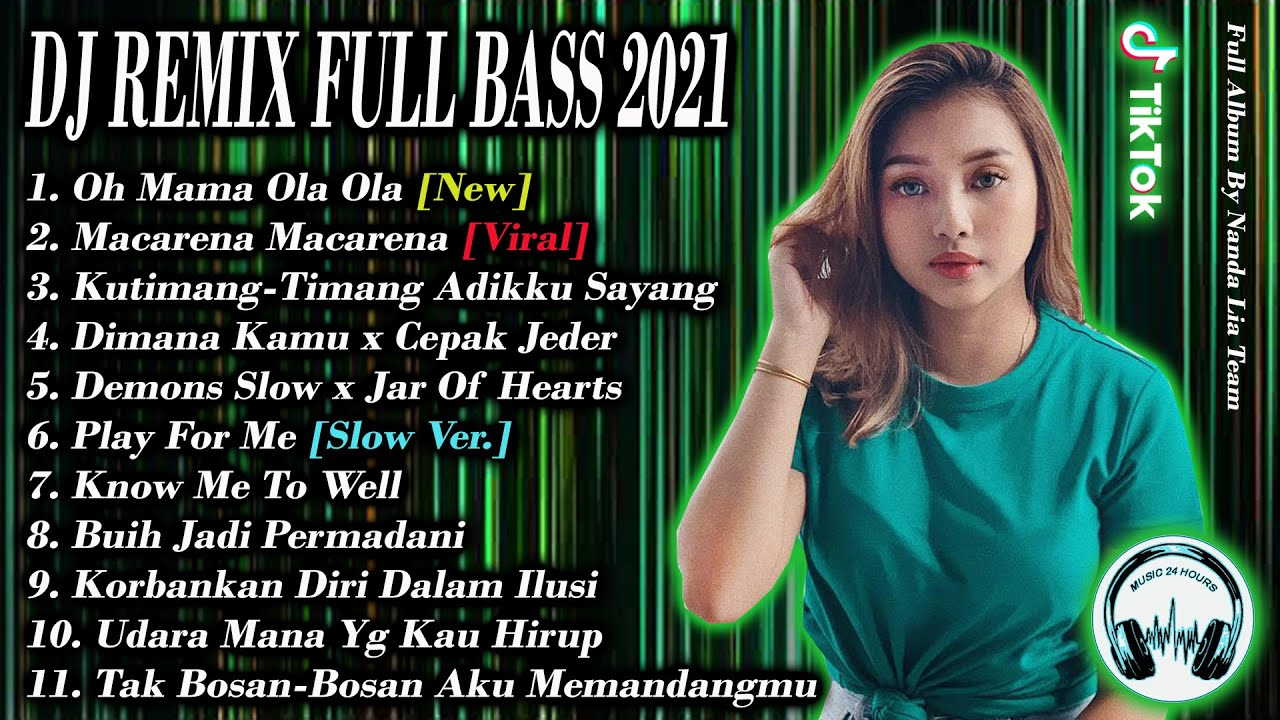 OH MAMA OLA OLA X MACARENA MACARENA | DJ REMIX FULL BASS 2021 FULL ALBUM SLOW VERSION