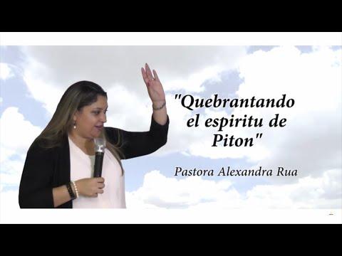 Quebrantando el espíritu de piton - Pra Alexandra Rua - Nov 2015