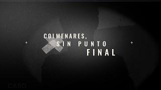 Colmenares, sin punto final