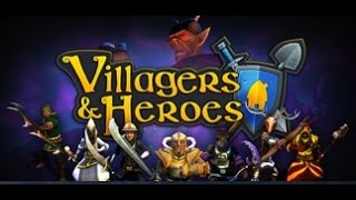Villagers & Heroes - Tutorial/Let
