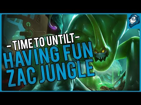 HAVING FUN ON ZAC - Time to Untilt | League of Legends