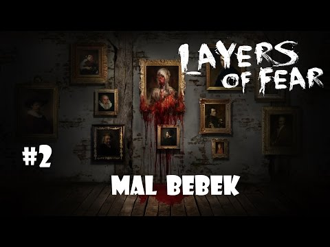 Mal Bebek | Layers of Fear #2 [Türkçe]...