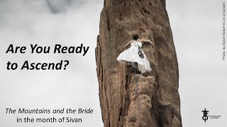 Are You Ready to Ascend? Prepare & Ascend with Fear & Boldness.  The Flight Deck 5-6-2021