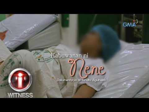 I-Witness: 'Kabuwanan ni Nene,' dokumentaryo ni Sandra Aguinaldo (full episode)