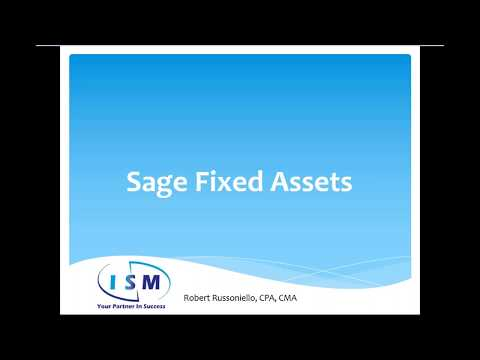 Fixed Assets for Sage 100 - Full Demo - ISM webinar