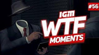 IGM WTF Moments #56