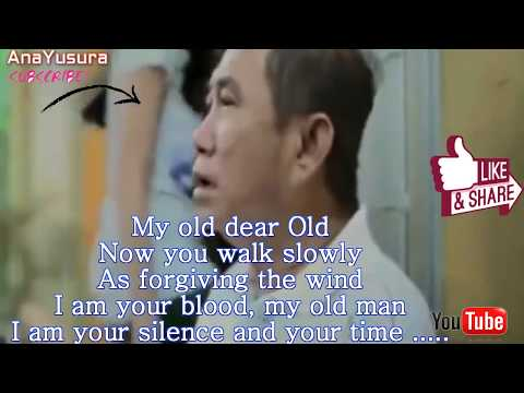 My old man (¨Mi viejo¨ Sub English)