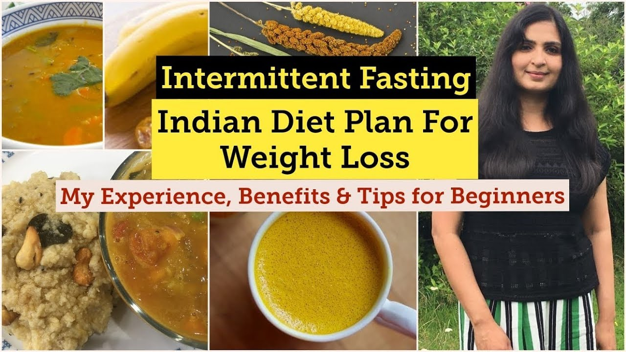 Fat Loss Intermittent Fasting Indian Meals 16 8 Fasting Myth Busters Intermittentfasting Youtube