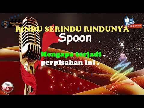 RINDU SERINDU RINDUNYA  - Spoon Pop Malaysia Karaoke Tanpa Vokal