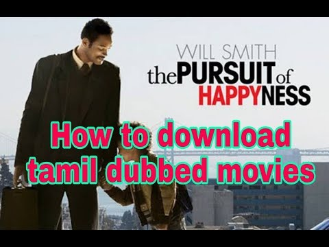 How To Download Tamil Dubbed Movie | The Pursuit Of Happyness Tamil