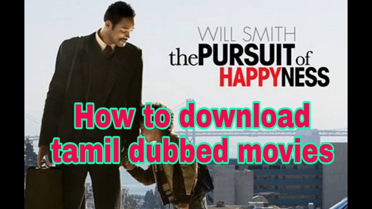 pursuit of happyness tamil dubbed full movie download