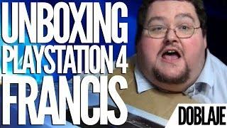 UNBOXING PLAYSTATION 4 - Francis se emociona... - Doblaje - Fandub