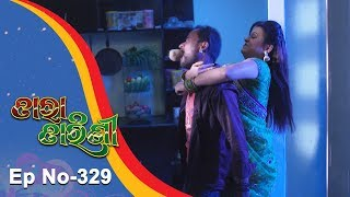 Tara Tarini | Full Ep 329 | 23rd Nov 2018 | Odia Serial - TarangTV