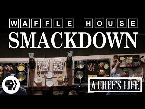 2015 Waffle House Smackdown   A Chef's Life   PBS Food