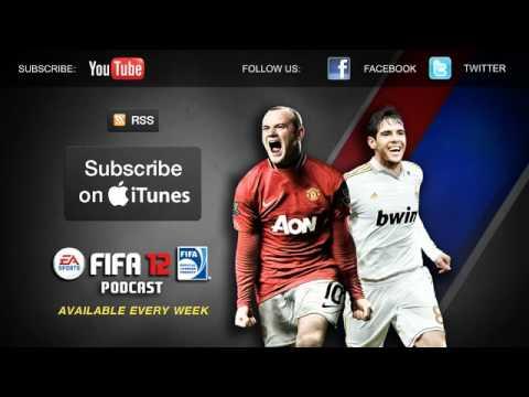 EA SPORTS FIFA 12 Podcast - 25 October 2011