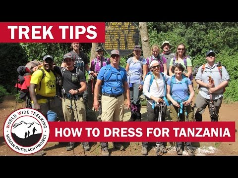 How to Dress for Tanzania Safari & Kilimanjaro | Trek Tips