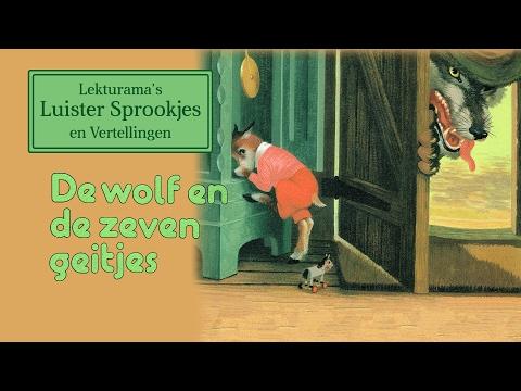 De wolf en de zeven geitjes - Lekturama's Luister Sprookjes