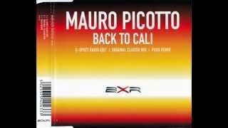 Mauro Picotto - Back to Cali (G-Spott Radio Edit)