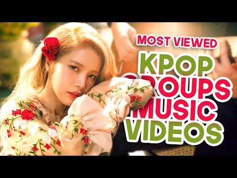 «TOP 50» MOST VIEWED KPOP GROUPS MUSIC...