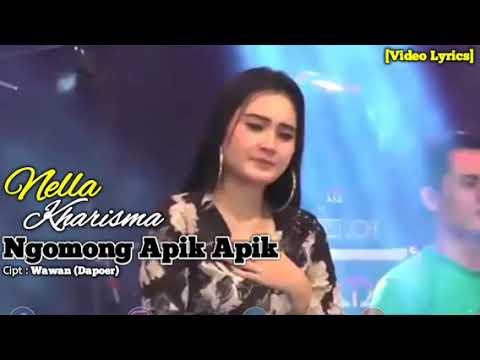 Nella Kharisma - Ngomong Apik Apik [Official Video Lyrics]