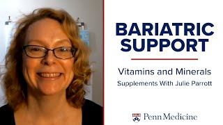 Recommended Vitamins and Minerals Post-Bariatric Surgery