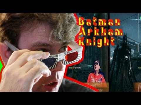 Batman Arkham Knight 3D - part 1