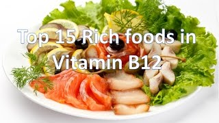 Top 15 rich foods in Vitamin B12