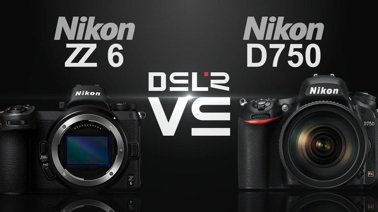 Nikon Z6 vs Nikon D750
