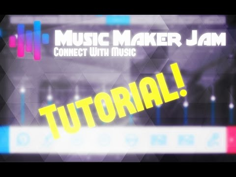 Music Maker Jam Tutorial