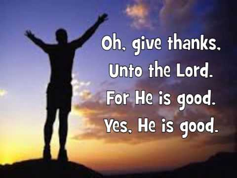 Oh, Give Thanks Unto the Lord (Lyrics)