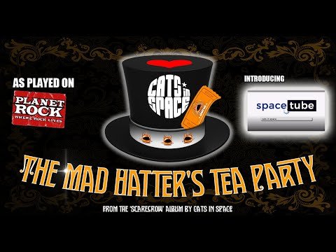 CATS in SPACE  -The Band - The Mad Hatter's Tea Party