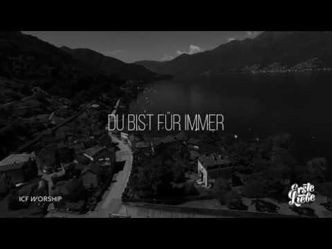 Du bist für immer – ICF Worship (deutsch) – Lyric-Video